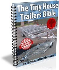 The Tiny House Trailers Bible